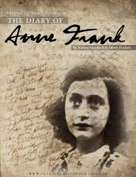 Anne Frank's devotion to recording the daily life of her family and friends while in hiding from Nazis during World War II has touched the lives of millions ... - annefrank-poster