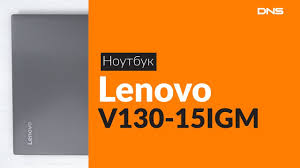 Распаковка <b>ноутбука Lenovo V130-15IGM</b> / Unboxing Lenovo ...