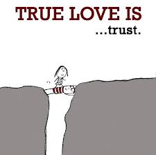 Love Trust Quotes True love is trust Picture quote by Sayings 53
