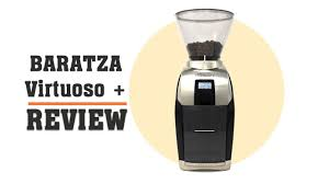 Baratza Virtuoso Plus Review Espresso 8 To French Press 28