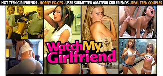 Watch my girlfriend porn site