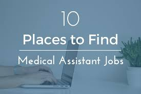 Best Places To Search For Jobs 10 Best Places To Find Medical Assistant Job Opportunities Online