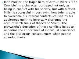 Critical Essay Technique John Proctor The Tragic Hero