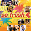 So Fresh: the Hits of Summer 2008