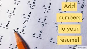 Why You Should Put Numbers In Your Resume Asap Johnson Hill