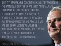 Religion Quotes Delectable Richard Dawkins Isn't It A Remarkable Coincidence Godless Mom