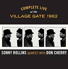 Sonny Rollins, <b>Don Cherry</b> - <b>Complete</b> Live at the Village Gate 1962 ...