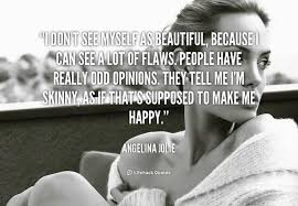 Skinny Is Beautiful Quotes Best Of Quote Of Angelina Jolie QuoteSaga
