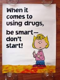 best anti drug posters images drugs film posters  peanuts charlie brown when comes using drugs smart 1999 poster