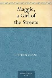 maggie a girl of the streets kindle edition by stephen crane  maggie a girl of the streets by crane stephen