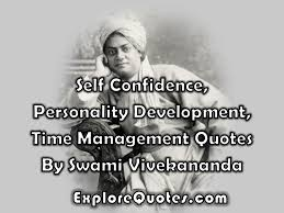 Self Confidence Personality Development Time Management Quotes By Mesmerizing Quotes Vivekananda