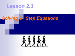 3 lesson 2 3 solving 2 step equations