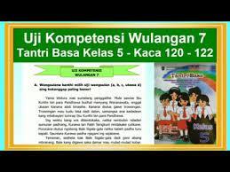 Kunci jawaban bahasa jawa tantri basa kelas 5. Tantri Basa Kelas 5 Uji Kompetensi Wulangan 7 Hal 120 122 Bahasa Jawa Kelas 5 Youtube