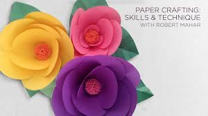 Paper Crafted Flowers Paper Crafting Skills And Technique With Robert Mahar