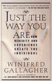Just the Way You are : Winifred Gallagher : 9780679775317
