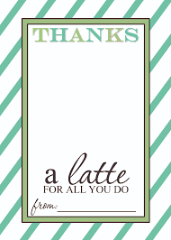 teacher appreciation gift idea thanks a latte printable green brown thanks a latte printable card