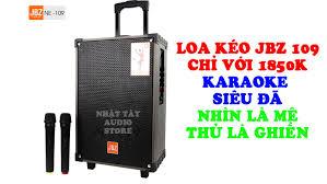 Review Loa Kéo JBZ 109 - Loa karaoke tốt nhất trong tầm giá 2 triệu trong  2020