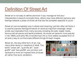 street art essay definition of street art