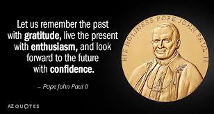 Pope John Paul Ii Quotes Fascinating TOP 48 QUOTES BY POPE JOHN PAUL II Of 48 AZ Quotes