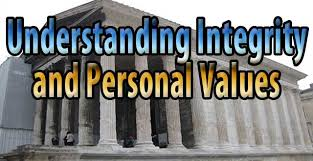 understanding integrity and personal values daniel s personal   understanding integrity and personal values so