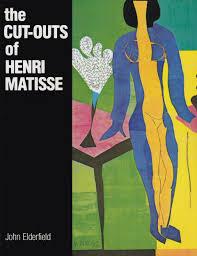 The Cut-Outs of Henri Matisse: Henri Matisse: 9780807608869 ...