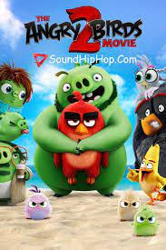 The Angry Birds Movie 2 Dual Audio [Hindi+Eng] New Movie Download - Sound  Hip Hop