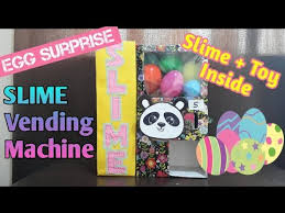 Slime Vending Machine Amazing A Slime Vending Machine Egg Surprise Slime Toy Inside