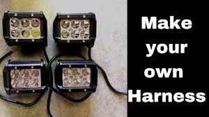 how to make your own led light bar pod harness youtube Make Your Own Wiring Harness how to make your own led light bar pod harness make your own wiring harness for a pinball