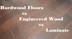 Laminate Or Engineered Wood Flooring For Kitchen Engineered Hardwood Flooring Vs Laminate All About Flooring Designs
