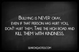Quotes About Bullying Inspirational Quotes Images Inspirational Quotes About Bullying In 14