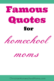 Parent Quotes Interesting CHM 48Encouragement For A Homeschool MomFamous Quotes Christian