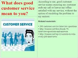 What Does Good Customer Service Mean To You Related Materials 100 Customer Service Interview Questions