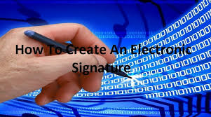 how to create online signature how to create an electronic signature step by step