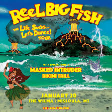 Reel Big Fish At Wilma Theatre In Missoula Mt On Jan 20 2019