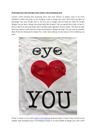 Design Your Own Style Online Personalise Your Style Through Online Custom T Shirt Printing