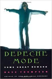 <b>Depeche Mode</b>: <b>Some</b> Great Reward: Thompson, Dave ...