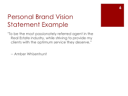 my vision statement sample create a personal brand vision statement