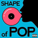 Shape of Pop