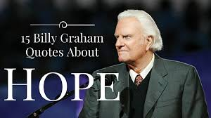 Billy Graham Quotes Fascinating 48 Billy Graham Quotes About Hope