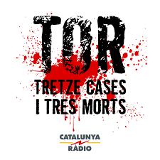 Tor, tretze cases i tres morts