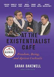 the best books on existentialism a five books interview at the existentialist cafatildecopy dom being and apricot cocktails by sarah bakewell