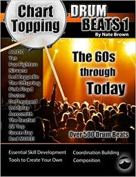 Chart Topping Drum Fills Pdf Chart Topping Drum Beats The 60s Through Today Nate Brown