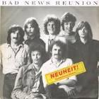 Bad News Reunion