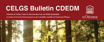 home environmental law university of ottawa the 2015 2016 celgs newsletter is available