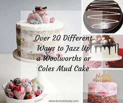 Woolworths Or Coles Mud Cake Hacks Over 20 Different Ideas