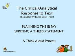 Analytical Response Essay The Critical Analytical Response To Text The Craft Of
