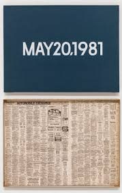 on kawara carpe diem two coats of paint the ldquodate paintingsrdquo form the core of kawara s endeavor each day using the typeface helvetica he made a painting of that day s date painted in white on a