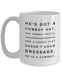 About 2% of these are mugs. He Is A Cowboy Cowboy Hat And Boots Funny Cowboy Coffee Mug Great Gift Gearbubble Campaign