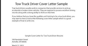 Truck Driver Cover Letter Samples Great Sample Resume Tow Truck Driver Cover Letter Sample