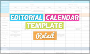 Create A Calendar Template How To Create An Editorial Calendar Retail Free Template